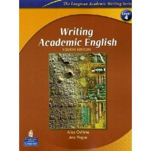 Writing Academic English (The Longman Academic Writing Series, Level 4
