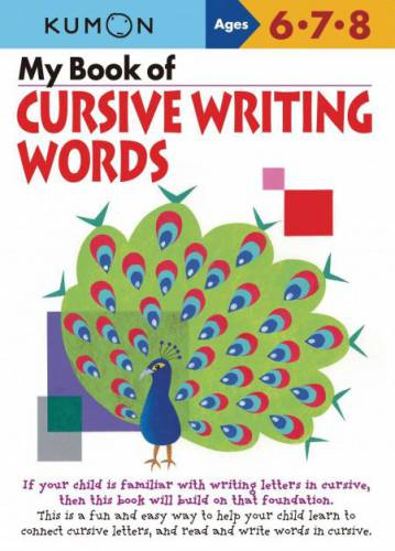 Kumon Publishing | My Book of Cursive Writing: Words